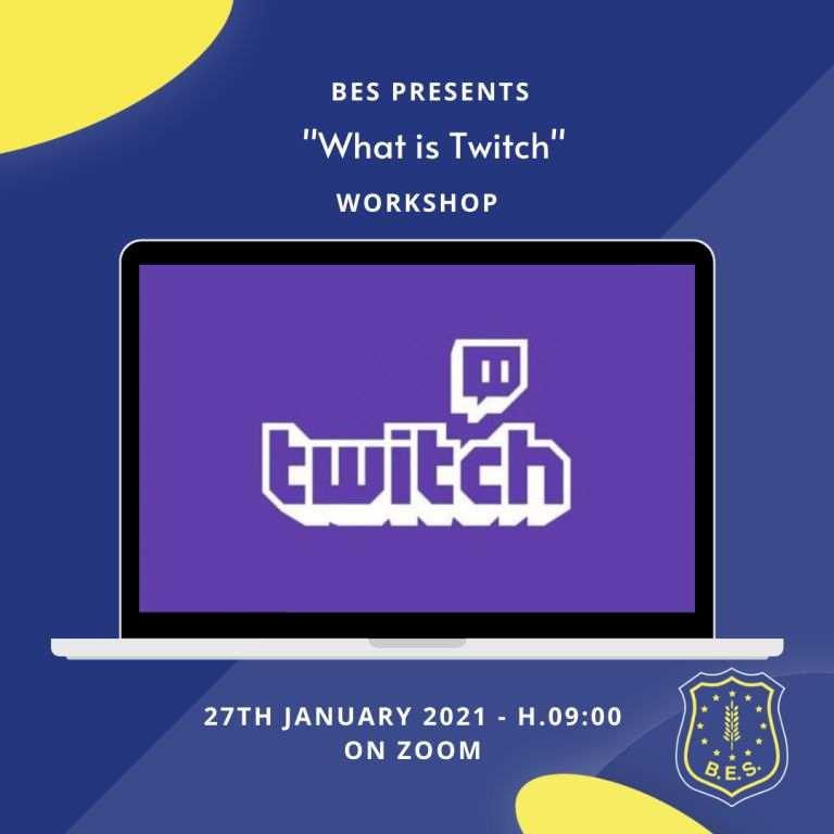 WORKSHOP: WHAT IS TWITCH